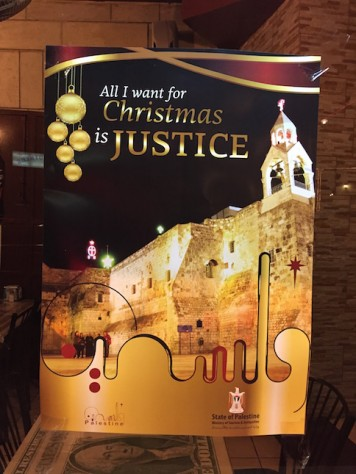 "The Christmas theme for Bethlehem this year was ""All I want for Christmas is Justice."""
