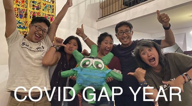We Finished our COVID Family Gap Year!